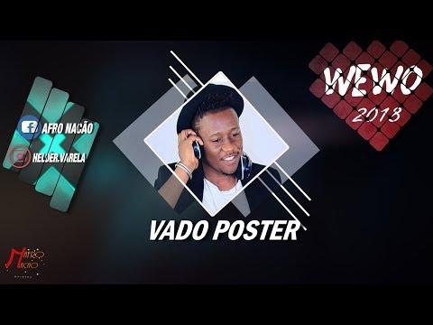 Dj vado Poster- Wevo (Afro House) 2018