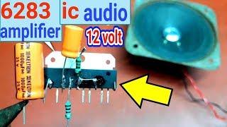 6283 ic audio board connection /  audio amplifier easy /simple audio amplifier