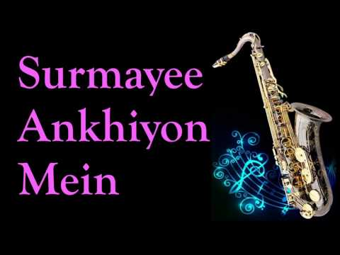 #163:-Surmayee Ankhiyon Mein || Sadma || The Most Melodious lullaby | Best Saxophone Instrumental