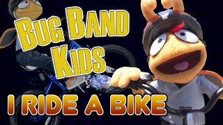 "I Ride A Bike (Bruno Mars ""That's What I Like"" Parody) - Learning Videos - Bug Band Kids"