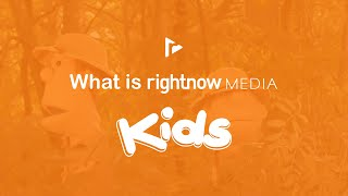 What is RightNow Media Kids?