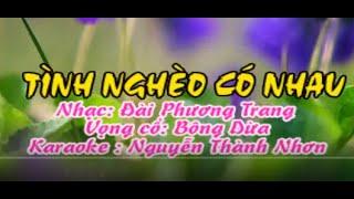 Karaoke tân cổ - TÌNH NGHÈO CÓ NHAU - Thiếu đào