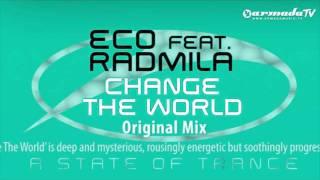 Eco feat. Radmila - Change The World (Original Mix)