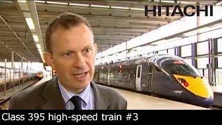 #3 Hitachi Class 395 CTRL Train - Business stakeholders feedback : Feedback - Hitachi