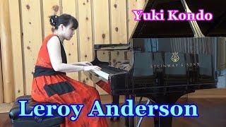 【運動会の曲】ピアニスト近藤由貴   トランペット吹きの休日/Leroy Anderson: Bugler's Holiday Piano Solo, Yuki Kondo
