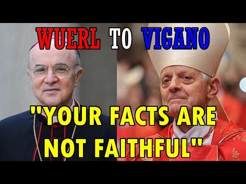 "BREAKING NEWS: Wuerl to Vigano - ""YOUR FACTS AREN'T FAITHFUL"""