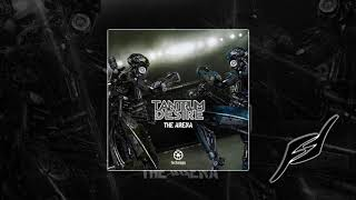 Tantrum Desire - The Arena