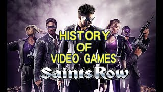 History of Saints Row (2006-2017) - Video Game History