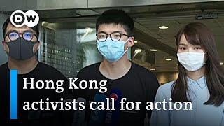 Hong Kong Activists Seek Foreign Support   Dw News