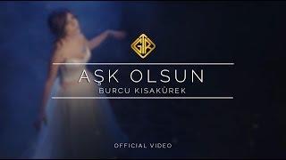 Aşk Olsun [Official Video] - Burcu Kısakürek
