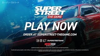 Super Street: The Game - Official Launch trailer