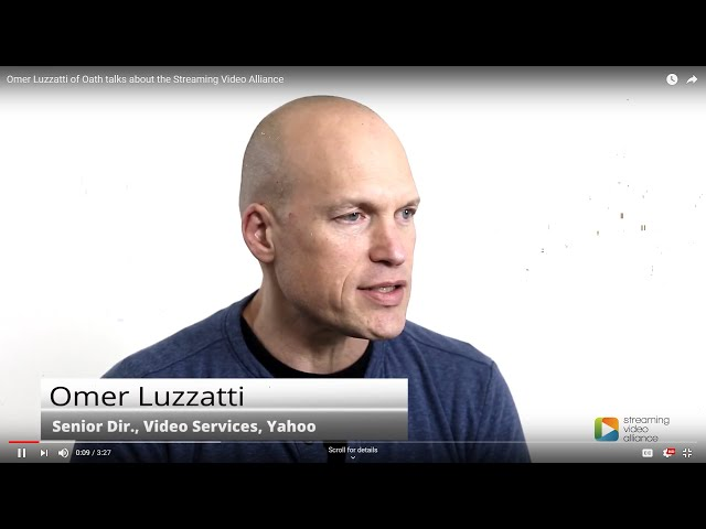 Omer Luzzatti of Oath talks about the Streaming Video Alliance