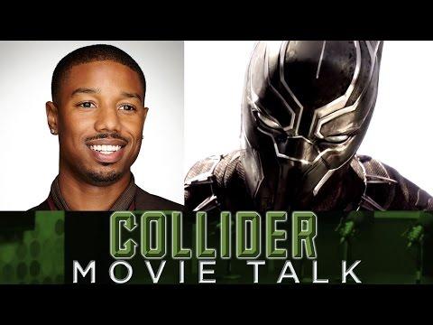 Collider Movie Talk - Michael B Jordan Joining Black Panther Movie