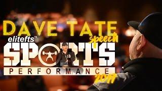 Dave Tate Speaks at 2017 Sports Performance Summit   elitefts.com