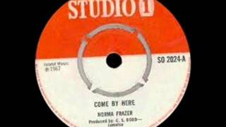 Norma Fraser - Come By Here