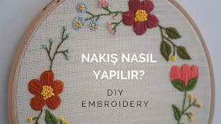 Nakış Nasıl yapılır? / DIY Embroidery for Beginners (ENG SUB)