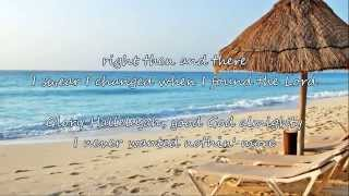 Kenny Chesney - Never Wanted Nothing More (with lyrics)