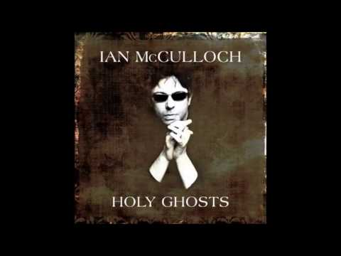 Ian McCulloch - Holy Ghosts (Full Albums)