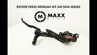 Review Freios MT-200 Shimano  (Sucessor M315)
