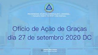 Ofício de Ação de Graças do dia 27 de setembro de 2020 - D.C.
