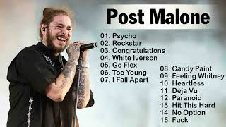 Post Malone Greatest Hits Collection - Post Malone Playlist The Best songs - Post Malone Full Album