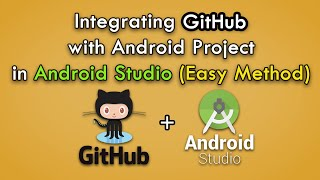 How to Integrate GitHub with Android Projects in Android Studio 2019?