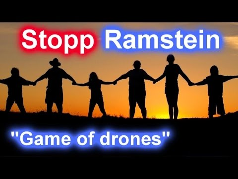 "⛔ Stopp Ramstein ☮ ""GAME of DRONES"" ✈ Demonstration 👫 👫 👫 Menschenkette ☮"