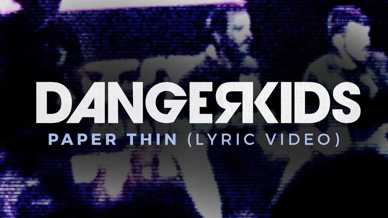 dangerkids paper thin mp3