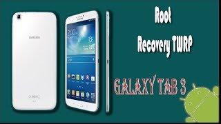 Como hacer Root y Recovery Twrp para galaxy tab 3 ESPAÑOL