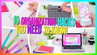 10 Organization Hacks you NEED to know!