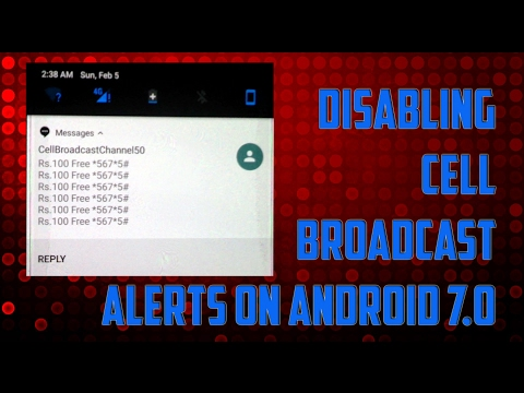 DISABLING Cell BROADCAST channel ALERTS on Android