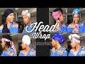 Headwrap Tutorial!   Short LOCS 2018
