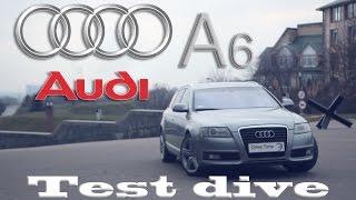 Тест-драйв Audi A6 C6 2.0 TDI / Drive Time