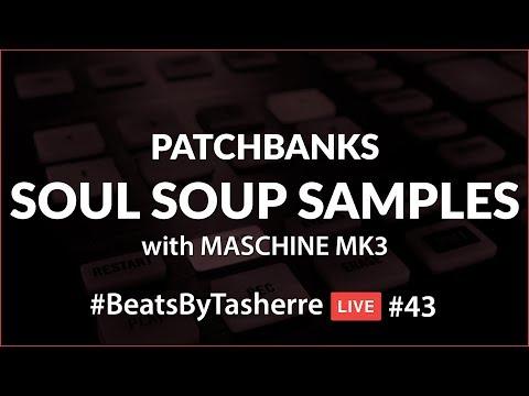 Maschine MK3 with Soul Soup Samples - #BeatsByTasherre LIVE #43 [10.14.17]