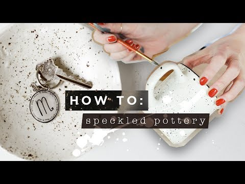 YOU NEED TO TRY DIY SPECKLED POTTERY