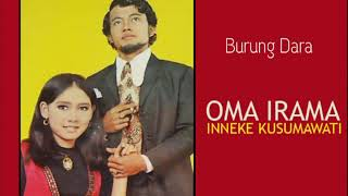 Oma Irama & Inneke Kusumawati - Burung Dara