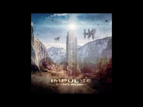 Impulse - Secret Invasion (Original Mix)
