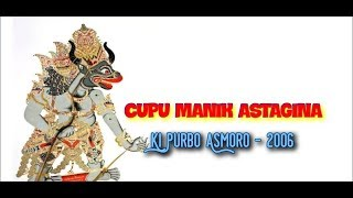 Gambar cover Wayang Kulit KI PURBO ASMORO, Lakon : Cupu Manik Astagina, Radio Swara Jakarta 2006