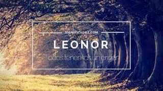 LEONOR - Significado del Nombre Leonor ♥