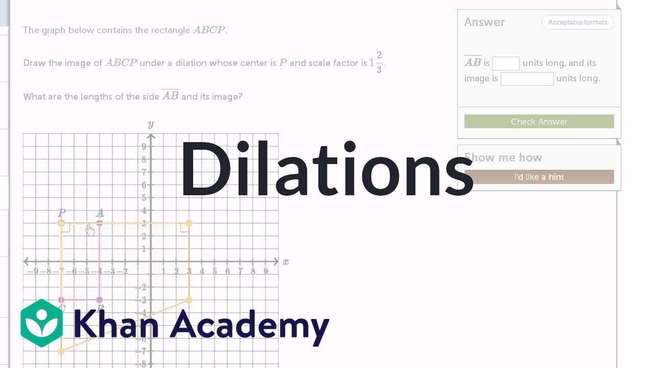 Dilating shapes: expanding (video)   Khan Academy [ 720 x 1280 Pixel ]