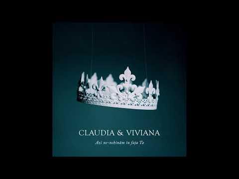 Claudia & Viviana - Azi ne-nchinam in fata Ta // Audio // cover