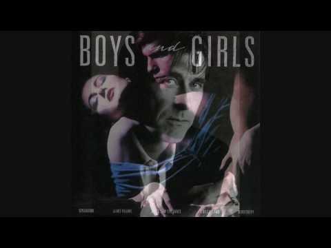 Bryan Ferry--The Chosen One--Boys and Girls (HQ)