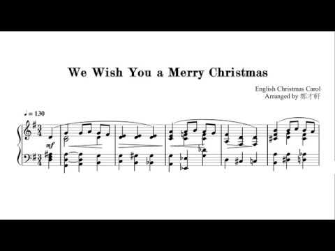 We Wish You a Merry Christmas, for piano, Arranged by 鄭才軒