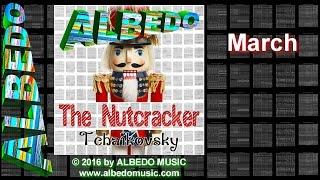 ALBEDO The Nutcracker. March. Tchaikovsky. New Age Holiday Music.