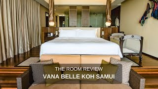 Review : Vana Belle, a Luxury Collection Resort, Koh Samui