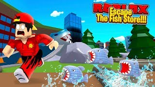 ROBLOX - ESCAPE THE FISH STORE OBBY!!