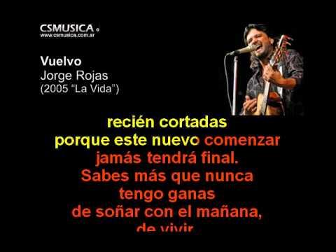 Jorge Rojas - Vuelvo - Karaoke