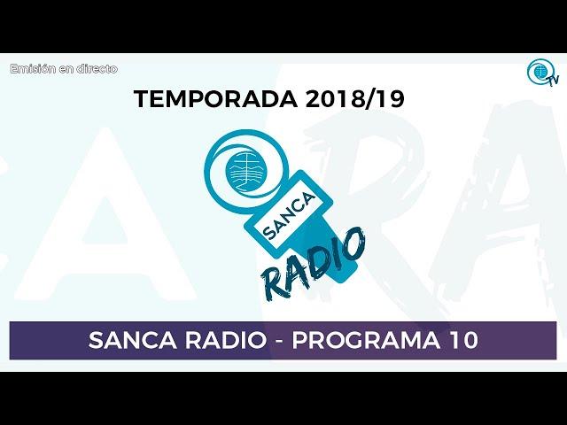[SancaRadio] Programa 10 - Temporada 2018/19