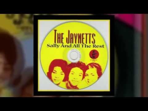 THE JAYNETTS Sally Go 'round The Roses