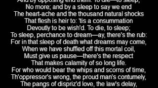 To be or not to be from Hamlet by William Shakespeare